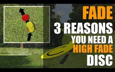 3 Reasons Every Disc Golfer Needs a High Fade Disc Golf Disc