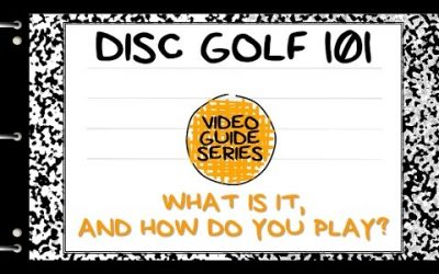 Disc Golf 101: What is Disc Golf?