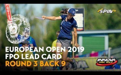 European Open 2019 FPO Lead Card Round 3 Back 9 (Pierce, Blomroos, Allen, Salonen)