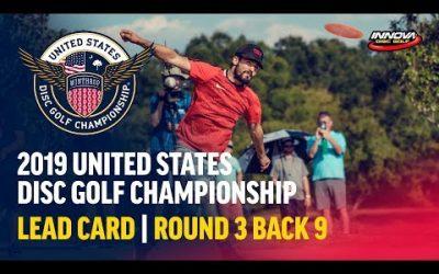 2019 USDGC – Lead Card Round 3, Back 9 (Clemons, Queen, Locastro, McMahon)