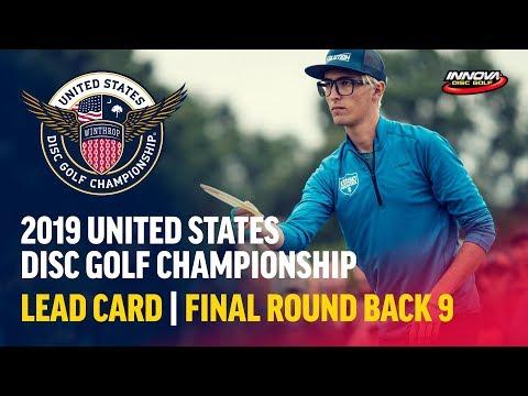 2019 USDGC – Lead Card Final Round, Back 9 (Conrad,  McMahon, Queen, Tamm)