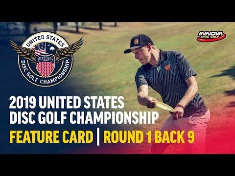 2019 USDGC – Round 1, Back 9 (Lizotte, Pierce, Dickerson, Risley)