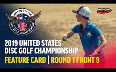 2019 USDGC – Round 1, Front 9 (Lizotte, Pierce, Dickerson, Risley)