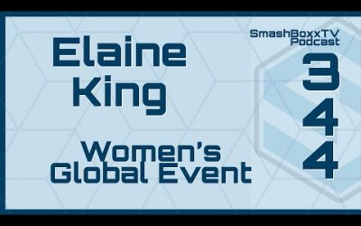 Elaine King – Women's Global Event – Podcast #344