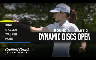 2021 Dynamic Discs Open – Round 4 Part 2 – King, C Allen, Walker, Panis