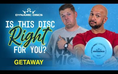 Is This Disc Right For You? Dynamic Discs Getaway